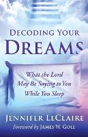 Decoding Your Dreams: What the Lord...
