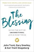 The Blessing: Giving the Gift of...