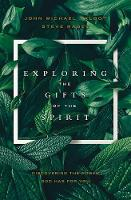 Exploring the Gifts of the Spirit:...
