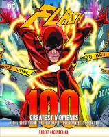 Flash: 100 Greatest Moments:...