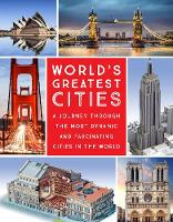 World's Greatest Cities: A Journey...