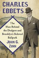 Charles Ebbets: The Man Behind the...
