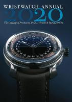 Wristwatch Annual 2020: The Catalog ...