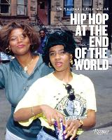 Hip-Hop at the End of the World: The...