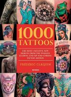1000 Tattoos: The Most Creative New...