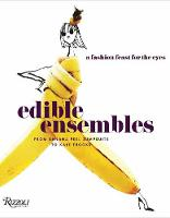 Edible Ensembles: A Fashion Feast for...