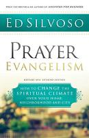 Prayer Evangelism: How to Change the...
