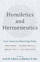 Homiletics and Hermeneutics: Four...