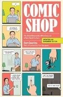 Comic Shop: The Retail Mavericks Who...