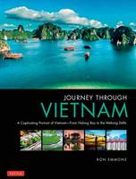 Journey Through Vietnam: From Halong...