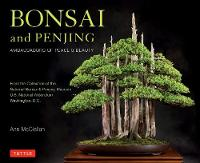 Bonsai and Penjing: Ambassadors of...