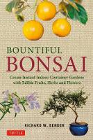 Bountiful Bonsai: Create Instant...