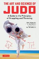 The Art and Science of Judo: A Guide...