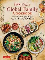 Katie Chin's Global Family Cookbook:...
