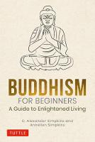 Buddhism for Beginners: A Guide to...