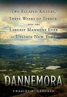 Dannemora: Two Escaped Killers, Three...