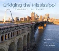 Bridging the Mississippi: Spans ...