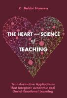 The Heart and Science of Teaching:...