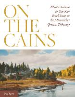 On the Cains: Atlantic Salmon and...