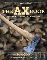 The Ax Book: The Lore and Science of...