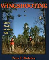 Wingshooting: More Birds in Your Bag