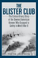 The Blister Club: The Extraordinary...