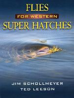 Flies for Western Super Hatches