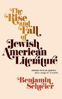 The Rise and Fall of Jewish American...