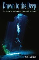 Drawn to the Deep: The Remarkable...