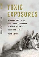 Toxic Exposures: Mustard Gas and the...