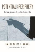Potential on the Periphery: College...