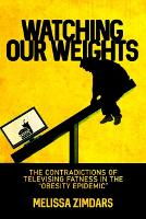 Watching Our Weights: The...