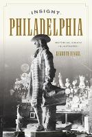 Insight Philadelphia: Historical...