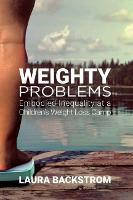 Weighty Problems: Embodied Inequality...