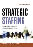 Strategic Staffing: A Comprehensive...