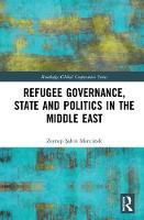 Refugee Governance, State and ...