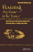 Praising His Name In The Dance: ...