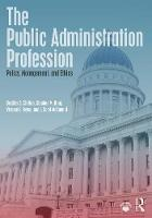 The Public Administration Profession:...