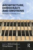 Architecture, Democracy and Emotions:...