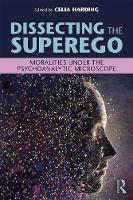 Dissecting the Superego: Moralities...