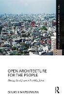 Open Architecture for the People:...