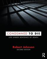 Condemned to Die: Life Under Sentence...