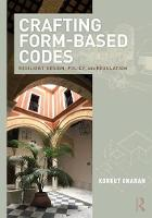 Crafting Form-Based Codes: Resilient...
