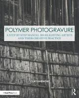 Polymer Photogravure: A Step-by-Step...