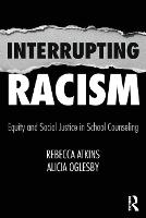 Interrupting Racism: Equity and ...