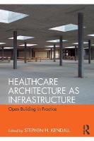 Healthcare Architecture as...