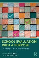 School Evaluation with a Purpose:...