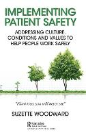 Implementing Patient Safety:...