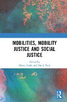 Mobilities, Mobility Justice and...
