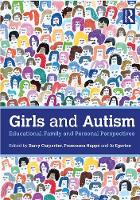 Girls and Autism: Educational, Family...